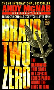Bravo two zero by Andy McNab