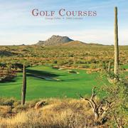 Golf Courses 2008 Square Wall Calendar by George Fuller