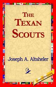 The Texan Scouts by Joseph A. Altsheler