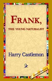 Frank, the Young Naturalist PDF