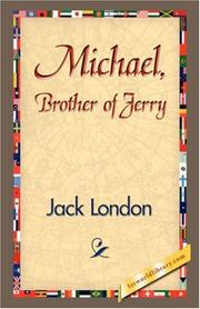 Cover of: Michael, Brother of Jerry by Jack London