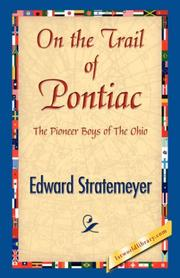 On the Trail of Pontiac by Edward Stratemeyer