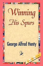 Cover of: Winning His Spurs by G. A. Henty