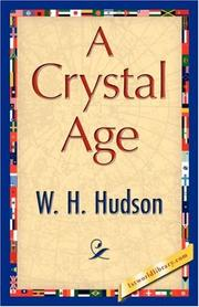 A crystal age by W. H. Hudson