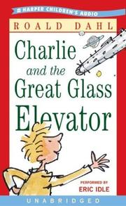 Cover of: Charlie and the Great Glass Elevator by Roald Dahl
