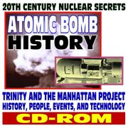 20th Century Nuclear Secrets and Atomic Bomb History PDF