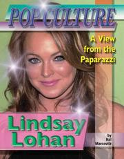 Cover of: Lindsay Lohan (Popular Culture: a View from the Paparazzi) by Hal Marcovitz