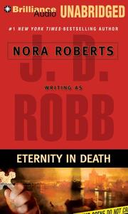 Eternity in Death (In Death) by J. D. Robb