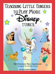 Teaching Little Fingers to Play More Disney Tunes PDF