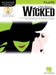 Wicked by Stephen Schwartz