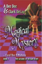 A Dee Dee and Clark DeLay Magical Mystery: Book 1 PDF