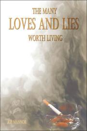 The Many Loves and Lies Worth Living PDF