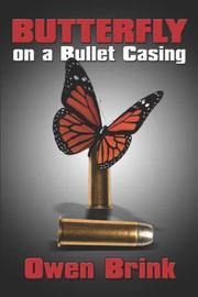 Butterfly on a Bullet Casing PDF