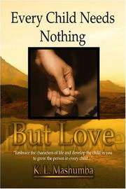Every Child Needs Nothing but Love PDF