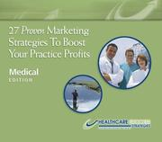 27 Proven Marketing Strategies To Boost Your Practice Profits - Medical Edition PDF