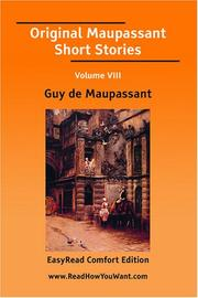 Cover of: Original Maupassant Short Stories Volume VIII [EasyRead Comfort Edition] by Guy de Maupassant