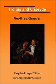 Cover of: Troilus and Criseyde [EasyRead Large Edition] by Geoffrey Chaucer