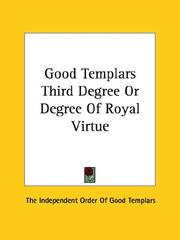 Good Templars Third Degree Or Degree Of Royal Virtue PDF