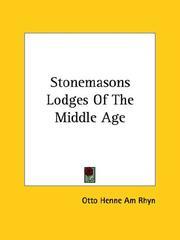 Stonemasons Lodges of the Middle Age PDF