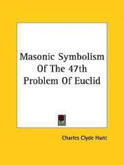 Masonic Symbolism of the 47th Problem of Euclid PDF