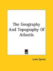 The Geography and Topography of Atlantis