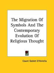 The Migration Of Symbols And The Contemporary Evolution Of Religious Thought PDF