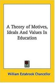 A Theory of Motives, Ideals And Values In Education PDF