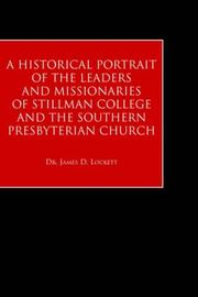 A Historical Portrait of the Leaders And Missionaries of Stillman College and the Southern Presbyterian Church PDF
