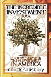 The Incredible Investment Book by Chuck Salisbury