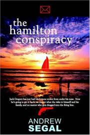 The Hamilton Conspiracy by Andrew Segal