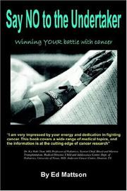 Say NO to the Undertaker... Winning Your Battle with Cancer PDF