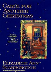 Carol for another Christmas by Elizabeth Ann Scarborough