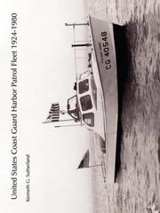 United States Coast Guard harbor patrol fleet 1924-1980 by Kenneth G. Sutherland