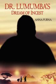 DR. LUMUMBA'S DREAM OF INCEST PDF