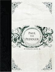 Paul the Peddler by Horatio Alger, Jr.