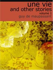 Cover of: Une Vie, a Piece of String and Other Stories  (Large Print Edition) by Guy de Maupassant