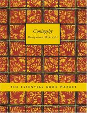 Cover of: Coningsby (Large Print Edition) by Benjamin Disraeli