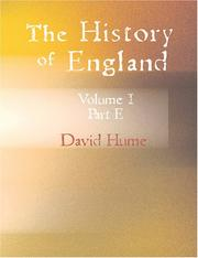Cover of: The History of England Vol.I. Part E. (Large Print Edition) by David Hume