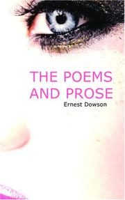 The Poems and Prose of Ernest Dowson PDF