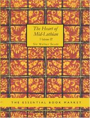 Cover of: The Heart of Mid-Lothian, Volume 2 (Large Print Edition) by Sir Walter Scott