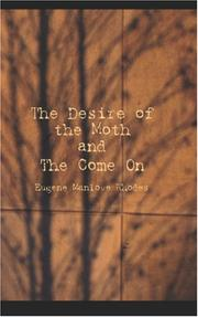 The Desire Of The Moth And The Come On PDF