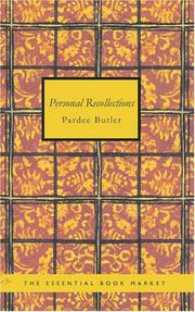 Personal Recollections of Pardee Butler by Pardee Butler