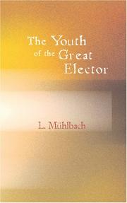 The youth of the Great Elector by Luise Mühlbach