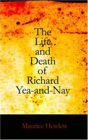 The Life and Death of Richard Yea-and-Nay PDF