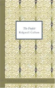 The Forfeit by Ridgwell Cullum