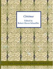 Christmas by Schauffler, Robert Haven