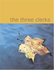 Cover of: The Three Clerks (Large Print Edition) by Anthony Trollope