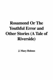 Rosamond Or The Youthful Error and Other Stories (A Tale of Riverside) PDF