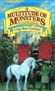 Cover of: A Multitude Of Monsters (The Exploits of Ebenezum, Bk. 2) by Craig Shaw Gardner