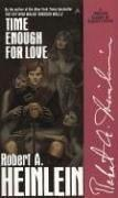 Time Enough for Love by Robert A. Heinlein